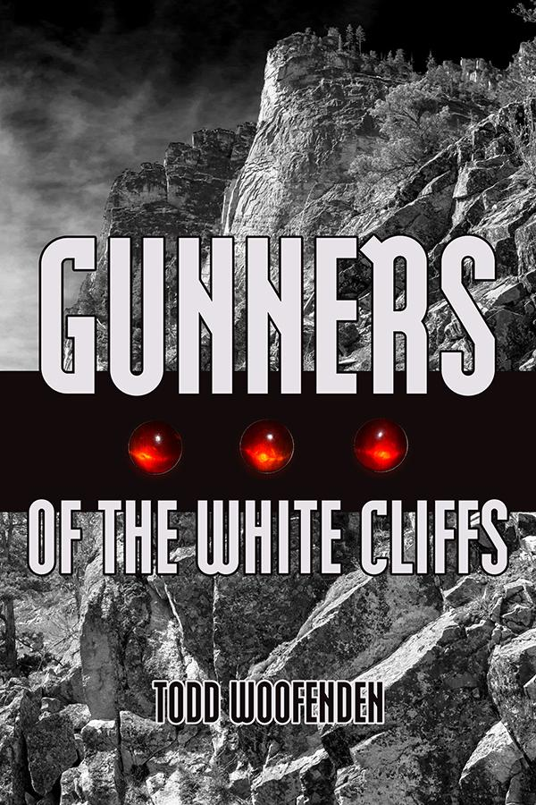 Gunners of the White Cliffs, by Todd Woofenden